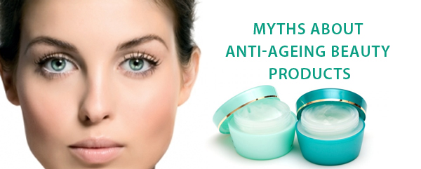 Myths-about-Anti-Ageing-Beauty-Products1