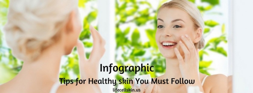 tips for healthy skin