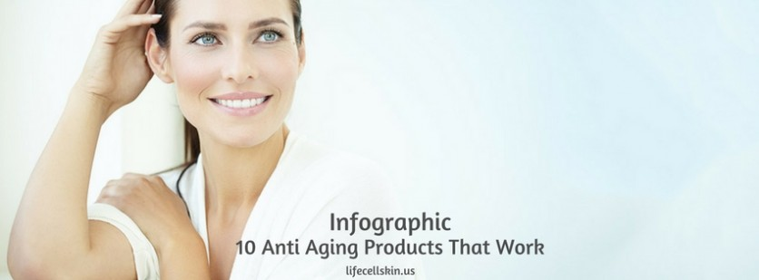 10 anti aging products that work